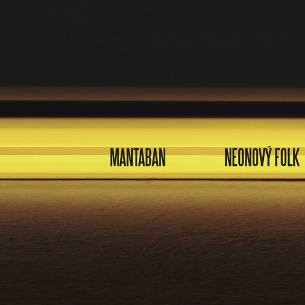 Mantaban - Neonový folk