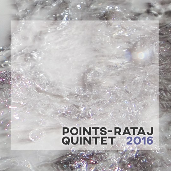 POINTS – Rataj QUINTET 2016
